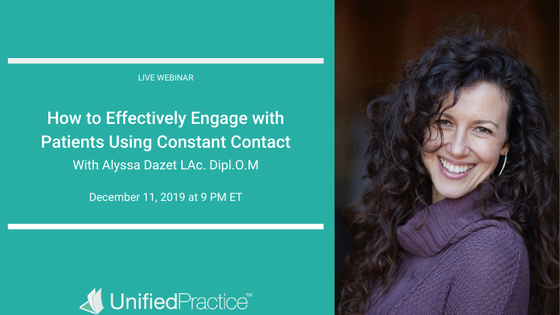 Alyssa Dozet will host a new webinar called How to Effective Engage with Patients Using Constant Contact